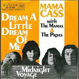 The Mamas And The Papas Dream a Little dream of Me