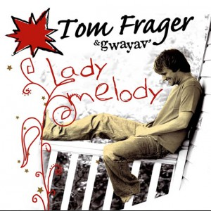 Tom Frager Lady Melody