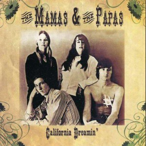 The Mamas And The Papas California dreaming