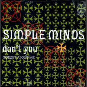 Simple Minds Don't You (Forget About Me)