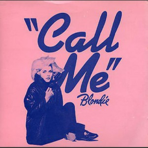 Blondie Call Me