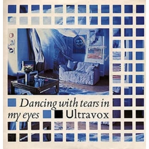 Ultravox Dancing with Tears in My Eyes