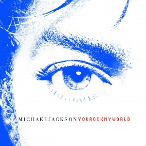 Michael Jackson You rock my world