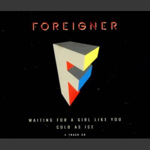 Foreigner Wating for a girl like you