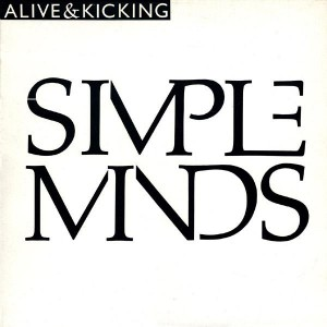 Simple Minds Alive And Kicking