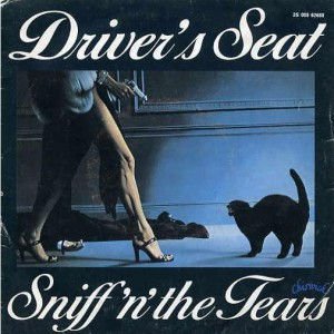 Sniff 'n The Tears Driver's seat