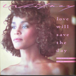 Whitney Houston Love Will Save The Day