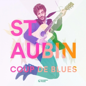 ST AUBIN COUP DE BLUES