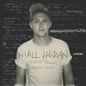 Niall  Horan This Town (Tiesto Remix)