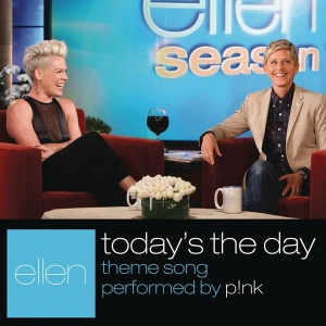 P!nk Today's the day