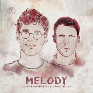 Lost Frequencies ft. James Blunt Melody