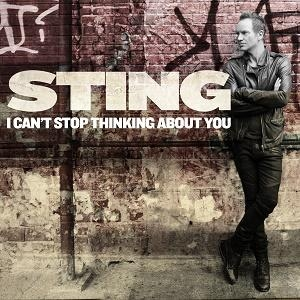 Sting I Can't Stop Thinking About You