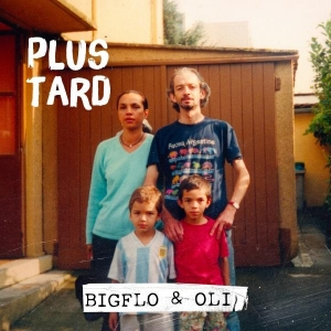 Bigflo & Oli Plus tard