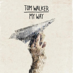 Tom Walker My Way